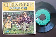 CHRISTOPHE EP SINGLE MADE IN PORTUGAL 45 PS 7 * J´AI ENTENDU LA MER *