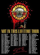 GUNS N ROSES - NOT IN THIS LIFETIME WORLD TOUR POSTER - SLASH - AXL ROSE - DUFF