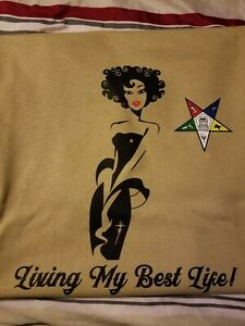 EASTERN STAR - OES Living My Best Life - T -SHIRT