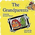 The Grandparents - An Illustrated Childrens Story about Dinosaurs (Paperback or