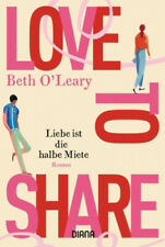 Love to share - Liebe ist die halbe Miete|Beth O'Leary|Broschiertes Buch|Deutsch
