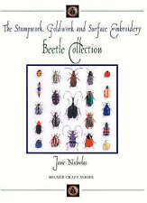 The Stumpwork, Goldwork and Surface Embroidery Beetle Collection (Milner Craft S