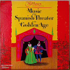 MUSIC OF THE SPANISH THEATER OF THE GOLDEN AGE-NM1969LP NEW YORK PRO MUSICA