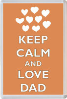 Keep Calm and Love Dad - Jumbo Fridge Magnet Fathers Day/ Birthday Gift/Present