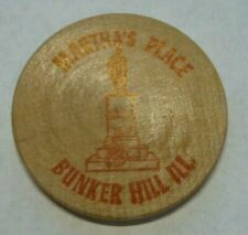 VINTAGE BUNKER HILL ILLINOIS MARTHAS PLACE WOODEN NICKEL