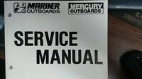 MERCURY/MARINER SERVICE MANUAL PART# 90-854785 MAY 1997 FOR 25Hp 4S OUTBOARDS