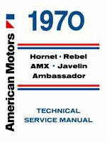 1970 AMC Service Shop Repair Manual Book Engine Drivetrain Electrical Technical