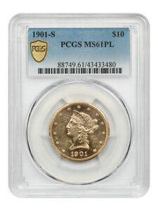 1901-S $10 PCGS MS61 PL - The Only PCGS Graded Prooflike Example!