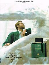 PUBLICITE ADVERTISING  1990    VAN CLEEF & ARPELS parfum TSAR   eau de toilette