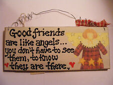 """GOOD FRIENDS ARE LIKE ANGELS....""  ~3X7"" HANDPAINTED SIGN"