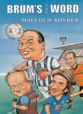 Brum's the Word-Malcolm Boyden