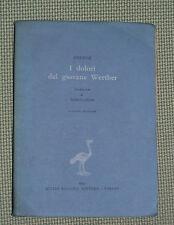 I dolori del giovane Werther - Goethe - Einaudi, 1941
