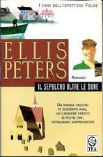 (Ellis Peters) Il sepolcro tra le dune 2001 Tea due 680