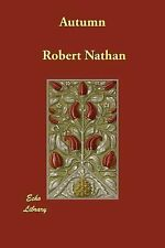 Autumn by Robert Nathan (2006, Paperback)