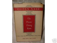 1953 First The Private Dining Room and Other New Verses by Ogden Nash DJ HUMOR