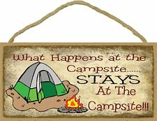What Happens At The Campsite Stays At The Campsite 5 x 10 Wood SIGN Plaque