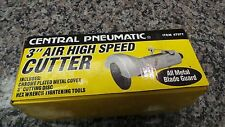 "Central Pnuematic 3"" Air High Speed Cutter Model # 47077 104279-2 (R) Z-9"