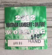 Miranda Lambert Backstage Pass. On Fire Tour 2012
