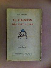 CHANCEREL Léon - La chanson des sept jours. - 1916 -