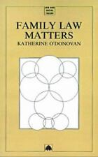Law and Social Theory Ser.: Family Law Matters by Katherine O'Donovan (1993,...