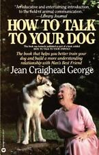 How to Talk to Your Dog (Paperback or Softback)