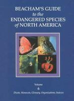 Beacham's Guide to the Endangered Species of North America by Beacham, Walton