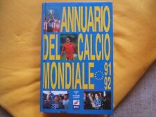 ANNUARIO DEL CALCIO MONDIALE '91-'92=992 pagine sul calcio italiano e mondiale