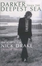 Darker Than The Deepest Sea: The Search for Nick Drake, New Books