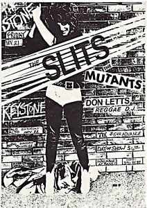 """The SLITS, The MUTANTS, Don Letts, 12"""" x 17"""" Poster / Flyer, PUNK ROCK"""