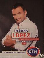PUBLICITÉ 2011 RFM AVEC FRÉDÉRIC LOPEZ JUSQU'AU BOUT DE MES RÊVES - ADVERTISING