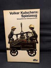 Buch > Spielzeug - Spiegelbild der Kulturgeschichte < gut > Volker Kutschera
