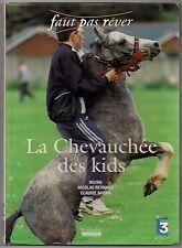 LA CHEVAUCHEE DES KIDS - FAUT PAS REVER - HOEBEKE