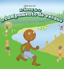 ES HORA DE IR DE CAMPAMENTO DE VERANO/ IT'S TIME FOR SUMMER CAMP - BROOKS, MARIG