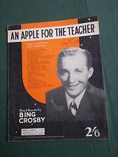 BING CROSBY  -  SHEET MUSIC - AN APLE FOR THE TEACHER