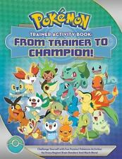 Pokémon Trainer Activity Book: from Trainer to Champion! by Lawrence Neves...