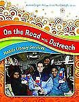 NEW - On the Road with Outreach: Mobile Library Services