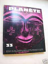 """""""REVUE PLANETE N° 33"""" (1967) L. PAUWELS & J. BERGIER"""