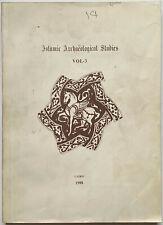 ISLAMIC ARCHAEOLOGICAL STUDIES vol. 3, - Rezq, Ibrahim, Hussein, Youssef