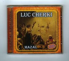 CD (NEW) LUC CHERKI ORIENTAL ANDALOUSIA MAZAL