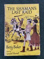 The Shaman's Last Raid, by Betty Baker, 1963 vintage children's book.