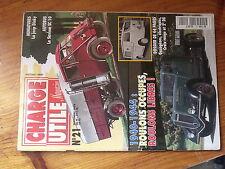$$x Revue Charge Utile magazine N°21 Jeep Dinky  Saviem SC 10  Gazogenes  2e DB