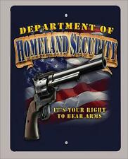 """Department of Homeland security"" 2nd amendment sign-12""x18"" - FREE SHIPPING"