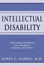 Intellectual Disability: Understanding Its Development, Causes, Classificatio...