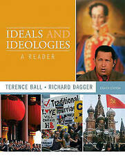 Ideals and Ideologies: A Reader (8th Edition) by Ball, Terence, Dagger, Richard