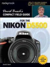 David Busch's Compact Field Guide for the Nikon D5500, Paperback by Busch, Da.