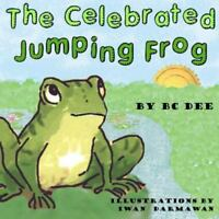 The Celebrated Jumping Frog: A Children's Picture Book (Paperback or Softback)