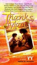 Thanks, Mom!: A Collection of Stories and Artwork to Benefit Habitat for