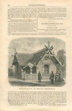 Exposition universelle Isba Maison Russie Chalet du Tyrol Autriche GRAVURE 1867