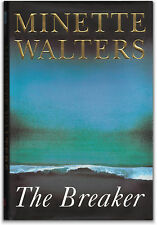 The Breaker - Signed by Minette Walters - 1st Edition UK - Hardcover
