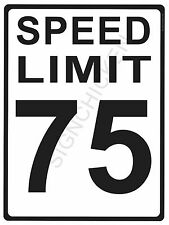 """SPEED LIMIT  75MPH - NEW ALUMINUM SIGN - 9"""" X 12""""  road and street signs -"""